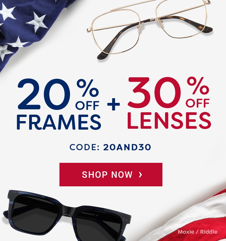 20% Off Frames + 30% Off Lenses