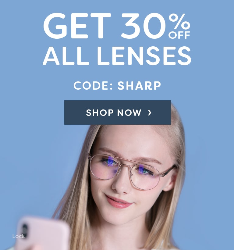 30% OFF ALL LENSES  CODE: SHARP