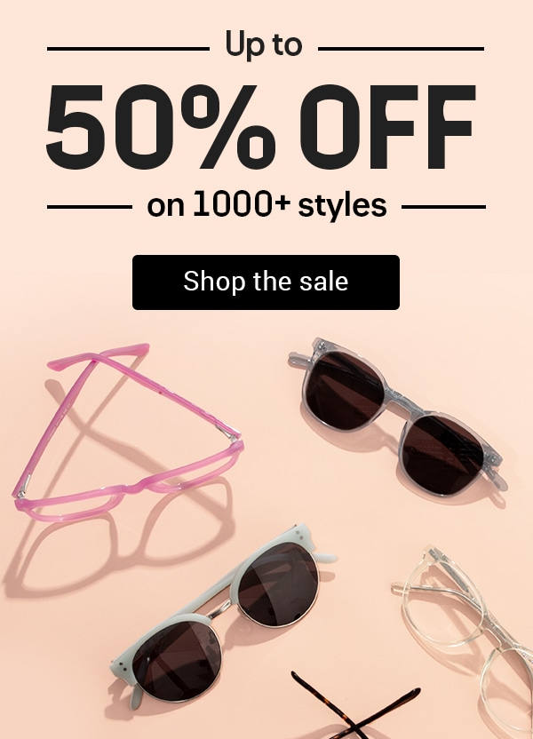 UP TO 50% OFF ON 1000+ STYLES.THE SUMMER WAREHOUSE SALE IS ON.