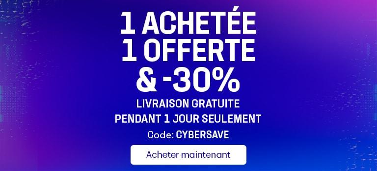 1 ACHETÉE, 1 OFFERTE & -30% LIVRAISON GRATUITE PENDANT 1 JOUR SEULEMENT Code : CYBERSAVE