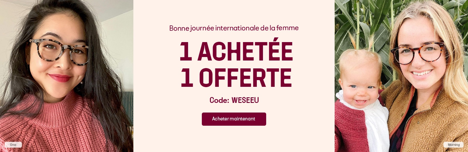 Happy International Women's Day  BUY 1 GET 1 FREE  CODE: WESEEU