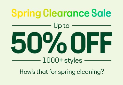 Spring Clearance Sale  Up to 50% OFF 1000+ Styles  How's that for spring cleaning?
