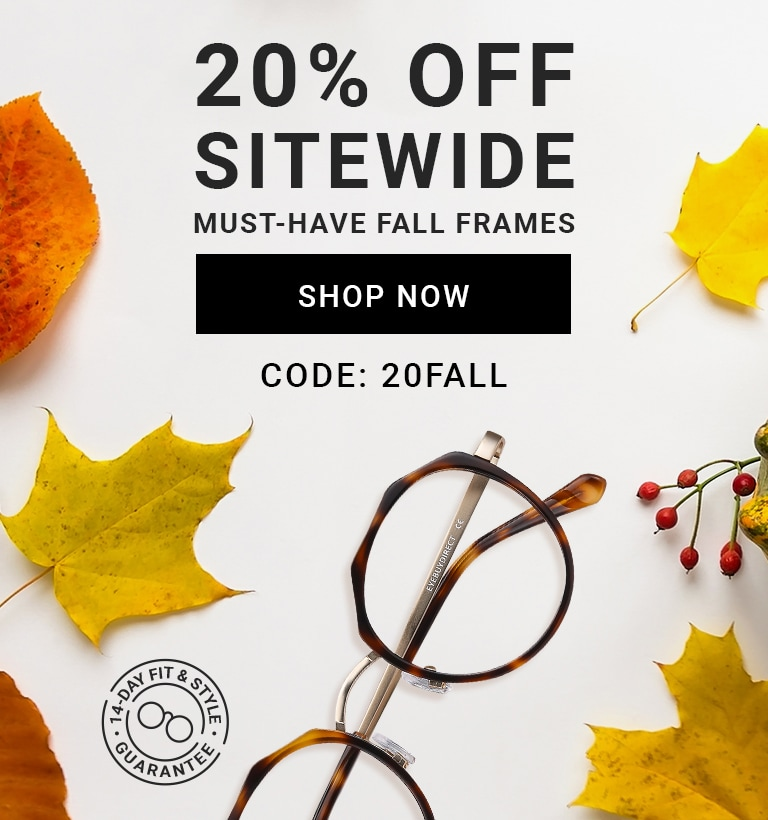 20% OFF sitewide  Must-Have Fall Frames